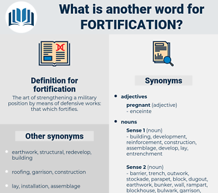 fortification, synonym fortification, another word for fortification, words like fortification, thesaurus fortification