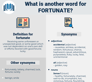 fortunate, synonym fortunate, another word for fortunate, words like fortunate, thesaurus fortunate