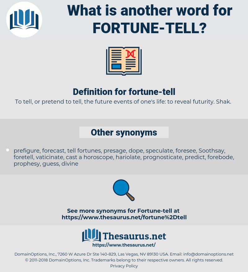 fortune-tell, synonym fortune-tell, another word for fortune-tell, words like fortune-tell, thesaurus fortune-tell