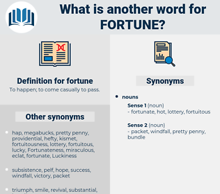 fortune, synonym fortune, another word for fortune, words like fortune, thesaurus fortune