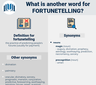 fortunetelling, synonym fortunetelling, another word for fortunetelling, words like fortunetelling, thesaurus fortunetelling