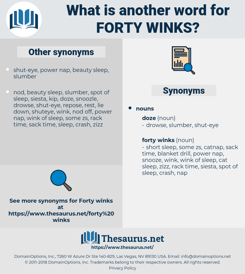 forty winks, synonym forty winks, another word for forty winks, words like forty winks, thesaurus forty winks