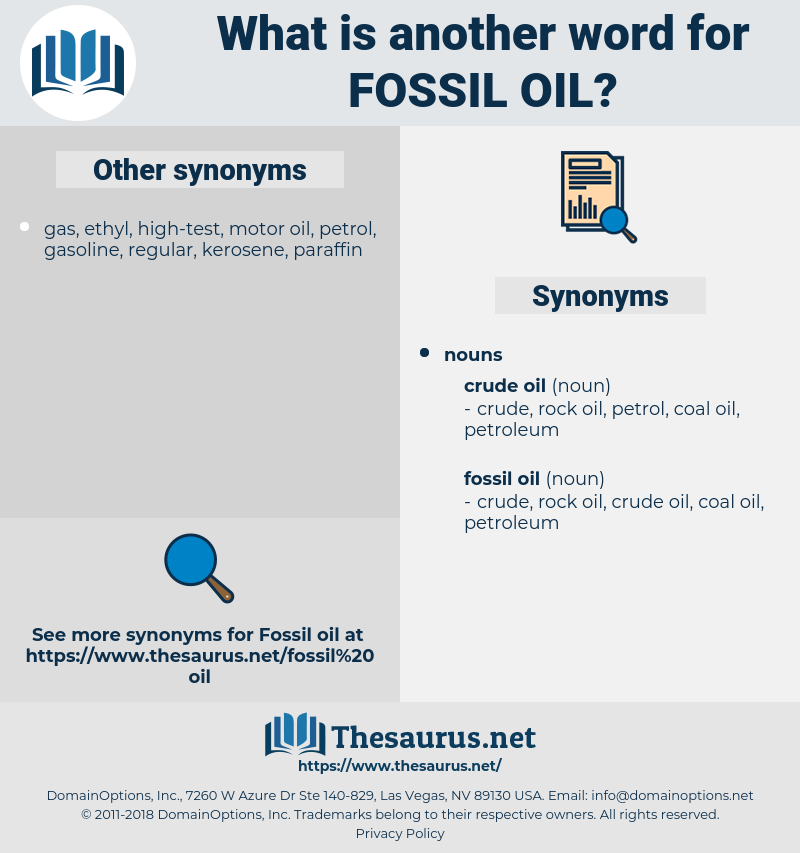 fossil oil, synonym fossil oil, another word for fossil oil, words like fossil oil, thesaurus fossil oil