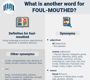 foul-mouthed, synonym foul-mouthed, another word for foul-mouthed, words like foul-mouthed, thesaurus foul-mouthed