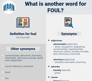 foul, synonym foul, another word for foul, words like foul, thesaurus foul