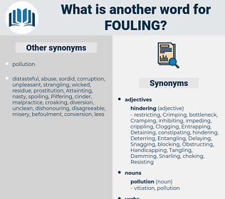 Fouling, synonym Fouling, another word for Fouling, words like Fouling, thesaurus Fouling