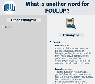 foulup, synonym foulup, another word for foulup, words like foulup, thesaurus foulup