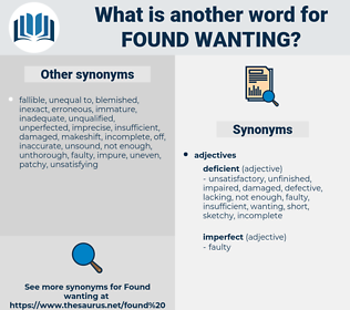 found wanting, synonym found wanting, another word for found wanting, words like found wanting, thesaurus found wanting