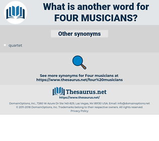 four musicians, synonym four musicians, another word for four musicians, words like four musicians, thesaurus four musicians