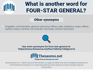 four-star general, synonym four-star general, another word for four-star general, words like four-star general, thesaurus four-star general