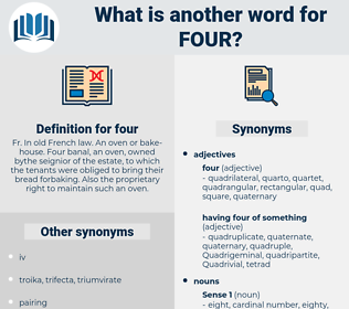 four, synonym four, another word for four, words like four, thesaurus four