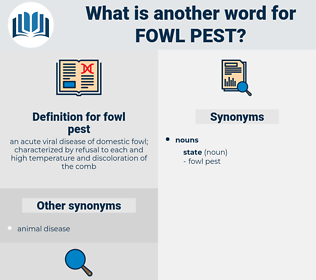fowl pest, synonym fowl pest, another word for fowl pest, words like fowl pest, thesaurus fowl pest