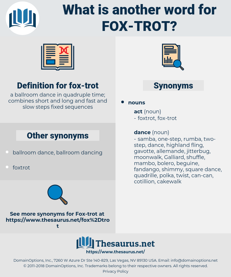 fox trot, synonym fox trot, another word for fox trot, words like fox trot, thesaurus fox trot