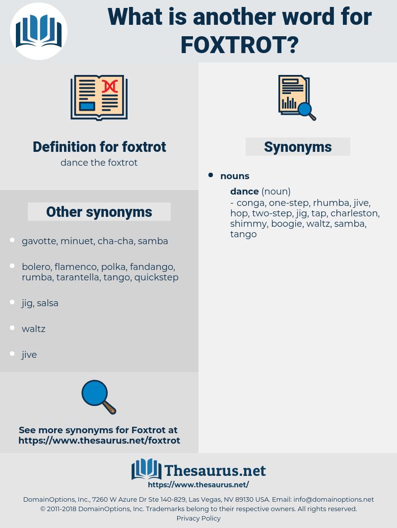 foxtrot, synonym foxtrot, another word for foxtrot, words like foxtrot, thesaurus foxtrot
