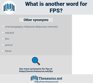 FPS, synonym FPS, another word for FPS, words like FPS, thesaurus FPS