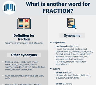 fraction, synonym fraction, another word for fraction, words like fraction, thesaurus fraction