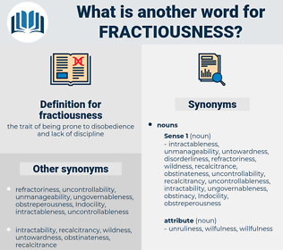 fractiousness, synonym fractiousness, another word for fractiousness, words like fractiousness, thesaurus fractiousness