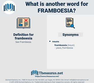 framboesia, synonym framboesia, another word for framboesia, words like framboesia, thesaurus framboesia