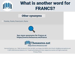 francs, synonym francs, another word for francs, words like francs, thesaurus francs