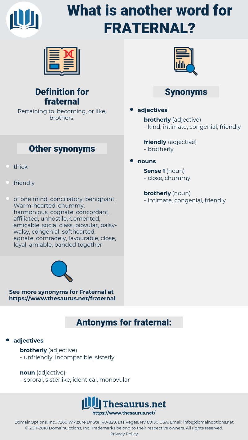 fraternal, synonym fraternal, another word for fraternal, words like fraternal, thesaurus fraternal