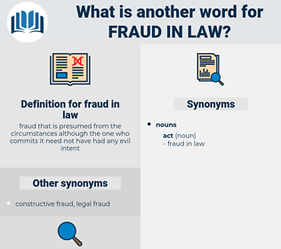 fraud in law, synonym fraud in law, another word for fraud in law, words like fraud in law, thesaurus fraud in law
