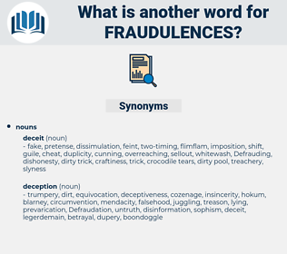 fraudulences, synonym fraudulences, another word for fraudulences, words like fraudulences, thesaurus fraudulences