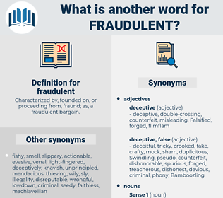fraudulent, synonym fraudulent, another word for fraudulent, words like fraudulent, thesaurus fraudulent