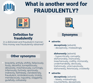 fraudulently, synonym fraudulently, another word for fraudulently, words like fraudulently, thesaurus fraudulently