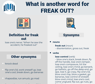 freak out, synonym freak out, another word for freak out, words like freak out, thesaurus freak out