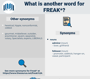 freak, synonym freak, another word for freak, words like freak, thesaurus freak