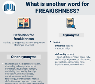 freakishness, synonym freakishness, another word for freakishness, words like freakishness, thesaurus freakishness