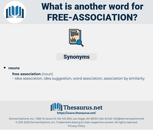 free association, synonym free association, another word for free association, words like free association, thesaurus free association