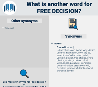 free decision, synonym free decision, another word for free decision, words like free decision, thesaurus free decision