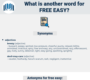 free easy, synonym free easy, another word for free easy, words like free easy, thesaurus free easy