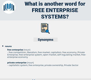 free-enterprise systems, synonym free-enterprise systems, another word for free-enterprise systems, words like free-enterprise systems, thesaurus free-enterprise systems