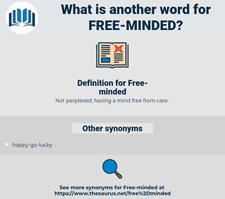 Free-minded, synonym Free-minded, another word for Free-minded, words like Free-minded, thesaurus Free-minded