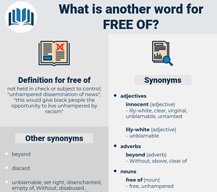 free of, synonym free of, another word for free of, words like free of, thesaurus free of