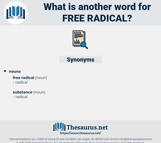 free radical, synonym free radical, another word for free radical, words like free radical, thesaurus free radical