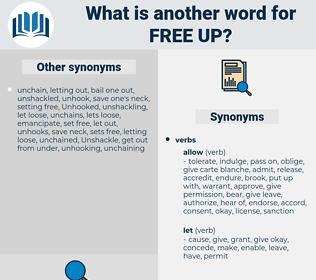 free up, synonym free up, another word for free up, words like free up, thesaurus free up