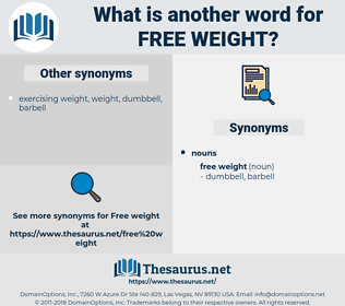 free weight, synonym free weight, another word for free weight, words like free weight, thesaurus free weight