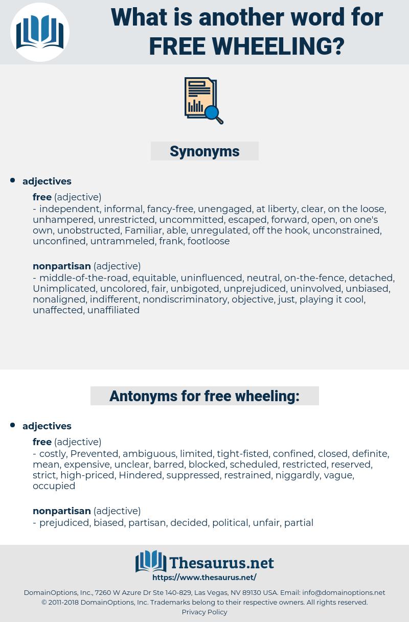 free-wheeling, synonym free-wheeling, another word for free-wheeling, words like free-wheeling, thesaurus free-wheeling