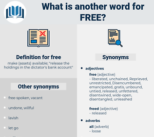 free, synonym free, another word for free, words like free, thesaurus free