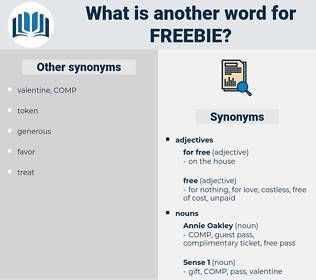 freebie, synonym freebie, another word for freebie, words like freebie, thesaurus freebie