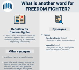 freedom fighter, synonym freedom fighter, another word for freedom fighter, words like freedom fighter, thesaurus freedom fighter