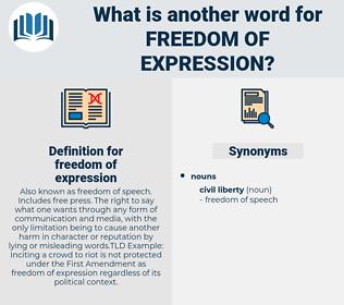 freedom of expression, synonym freedom of expression, another word for freedom of expression, words like freedom of expression, thesaurus freedom of expression