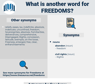 Freedoms, synonym Freedoms, another word for Freedoms, words like Freedoms, thesaurus Freedoms
