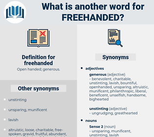 freehanded, synonym freehanded, another word for freehanded, words like freehanded, thesaurus freehanded