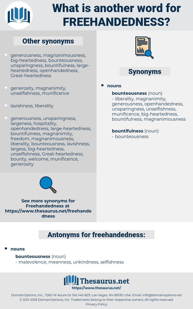 freehandedness, synonym freehandedness, another word for freehandedness, words like freehandedness, thesaurus freehandedness