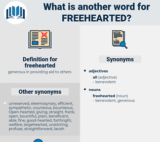 freehearted, synonym freehearted, another word for freehearted, words like freehearted, thesaurus freehearted
