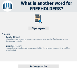 freeholders, synonym freeholders, another word for freeholders, words like freeholders, thesaurus freeholders